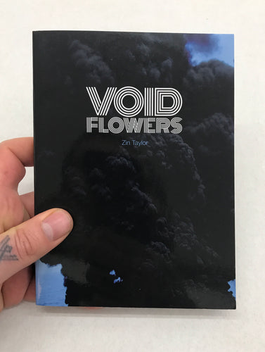Void Flowers | Zin Taylor