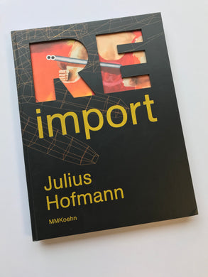 Re-Import | Julius Hofmann (MMKohen)