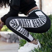 Worst Behavior Leggings