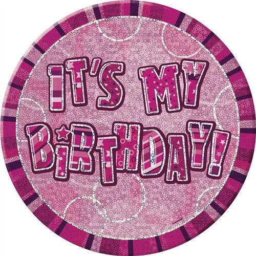 Glitz pink birthday badge wording it's my birthday in silver with pink background.