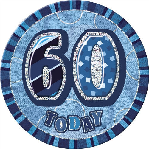 Glitz Blue Birthday Badge wording 60 today in silver with a blue background.