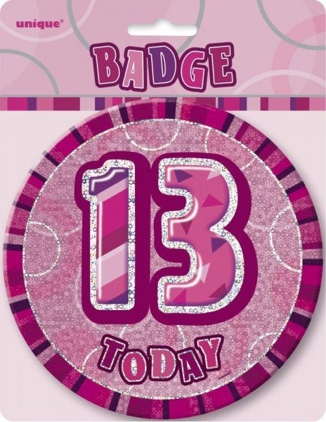 Glitz Pink Birthday Badge wording 13 today in silver pink background.