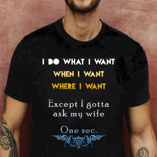 I Do What I Want - Limited Edition TShirt