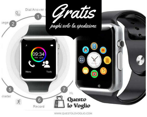 SmartWatch  per Apple e Android - PROMO GRATIS PER TE!