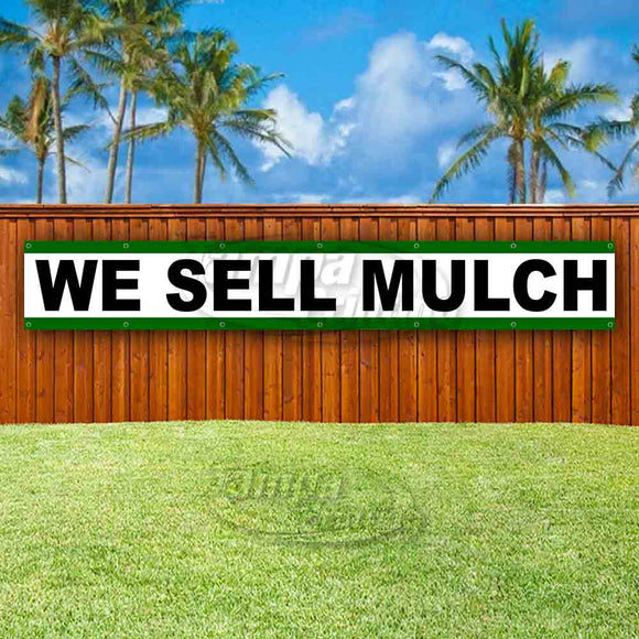 We Sell Mulch XL Banner