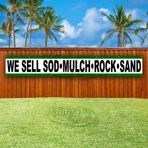 We Sell Sod Mulch Rock Sand XL Banner