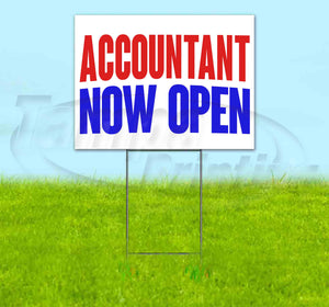 Accountant Now Open Yard Sign