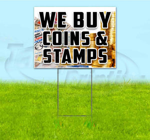 We Buy Coins & Stamps Yard Sign
