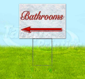 Bathrooms Left Arrow Yard Sign