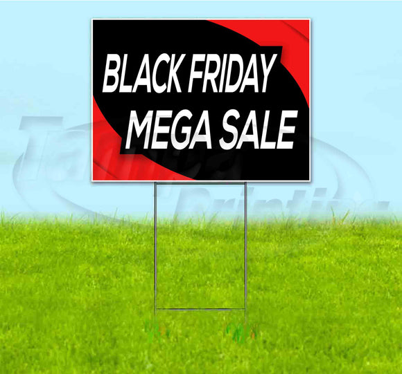 Black Friday Mega Sale Yard Sign