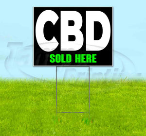 CBD Sold Here Yard Sign