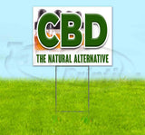 CBD The Natural Alternative Yard Sign