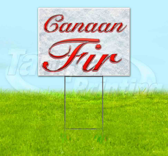 Canaan Fir Yard Sign