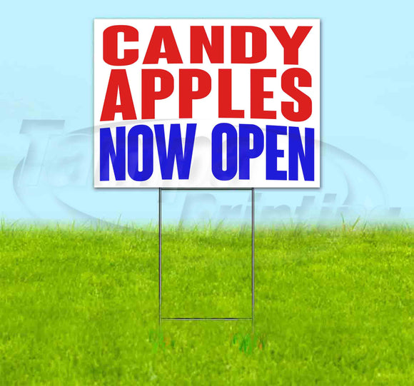 Candy Apples Now Open Yard Sign