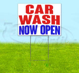 Car Wash Now Open Yard Sign