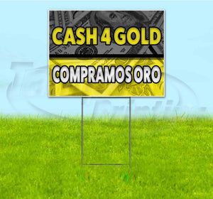 Cash 4 Gold Compramos Oro Yard Sign