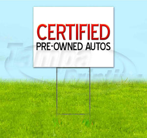 Certified Pre-Owned Autos Sale Yard Sign