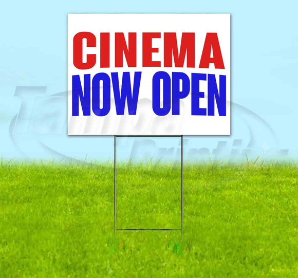 Cinema Now Open Yard Sign
