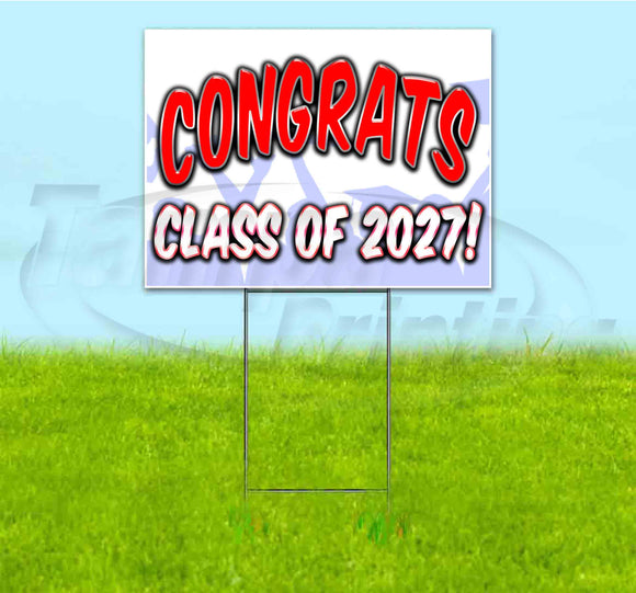 Congrats Class Of 2027 Yard Sign