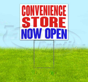 Convenience Store Now Open Yard Sign