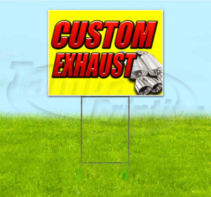 Custom Exhaust Yard Sign