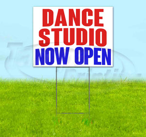 Dance Studio Now Open Yard Sign