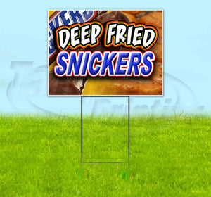 Deep Fried Snickers Yard Sign
