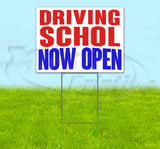 Driving School Now Open Yard Sign