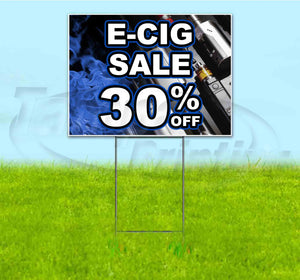 E-Cig Sale 30% Off Yard Sign
