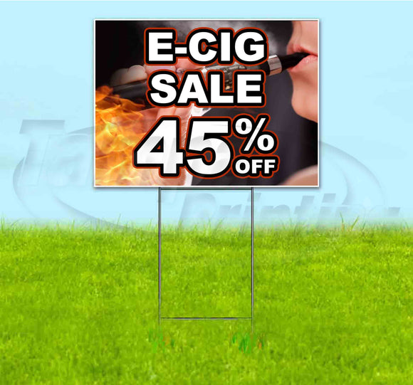 E-Cig Sale 45% Off Yard Sign