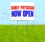 Family Physician Now Open Yard Sign