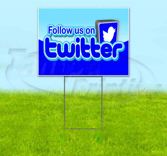 Follow Us On Twitter Yard Sign