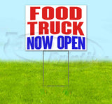 Food Truck Now Open Yard Sign