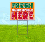 Fresh Guacamole Here Yard Sign