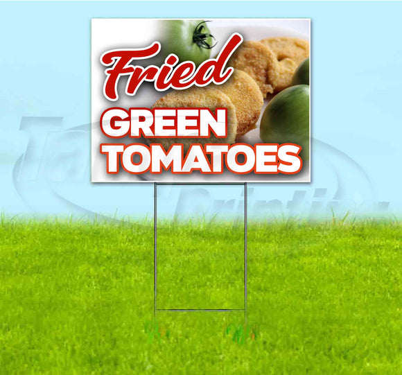 Fried Green Tomatoes Yard Sign