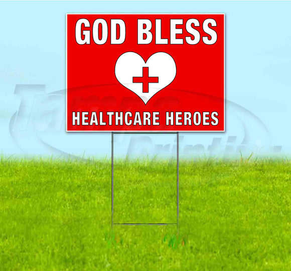 GOD BLESS HEALTHCARE HEROES Yard Sign