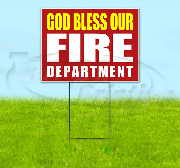 God Bless Our Fire Department Yard Sign