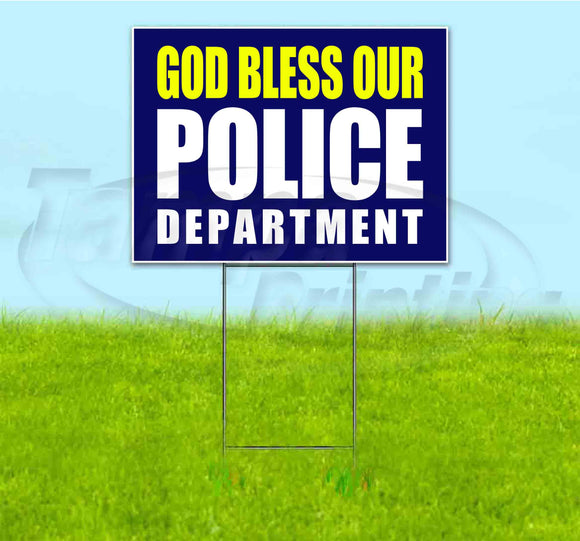 God Bless Our Police Department Yard Sign