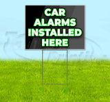 Car Alarms Installed Here Yard Sign