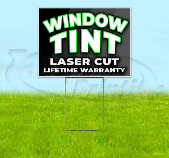 Window Tint Laser Cut Lifetime Warranty Yard Sign