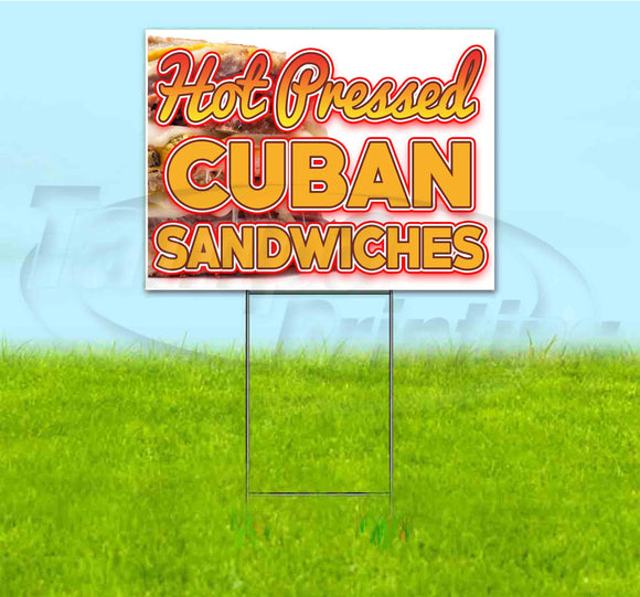 Hot Pressed Cuban Sandwiches Yard Sign