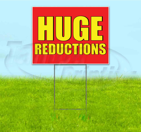 Huge Reductions Yard Sign