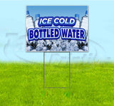 Ice Cold Bottled Water Yard Sign