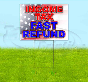 Income Tax Fast Refund Yard Sign