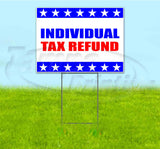 Individual Tax Refunds Yard Sign