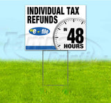 Individual Tax Refunds Efile In 48 Hours Yard Sign
