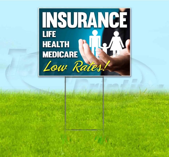 Insurance Life Health Medicare Low Rates Yard Sign