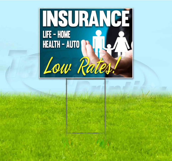 Insurance Low Rates Yard Sign