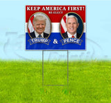 Keep America First ReElect Trump & Pence Yard Sign