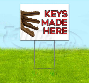 Keys Made Here Yard Sign